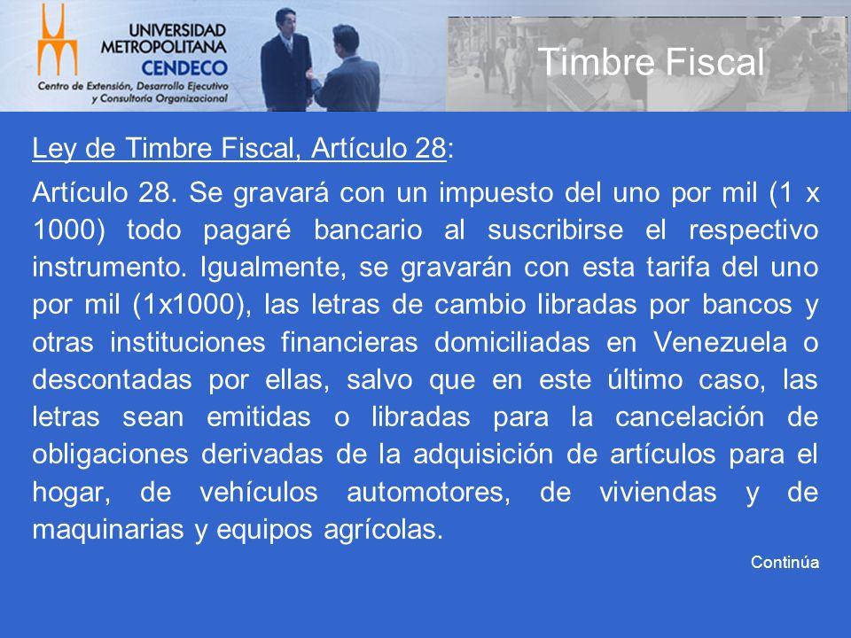 Timbre Fiscal Ley de Timbre Fiscal, Artículo 28: