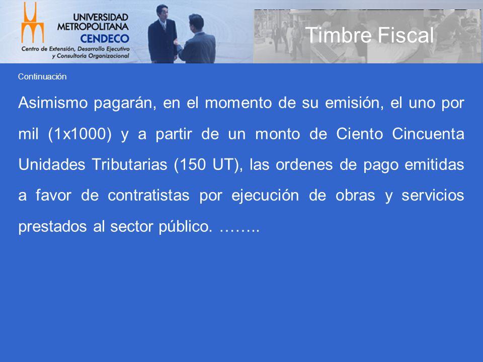 Timbre Fiscal Continuación.