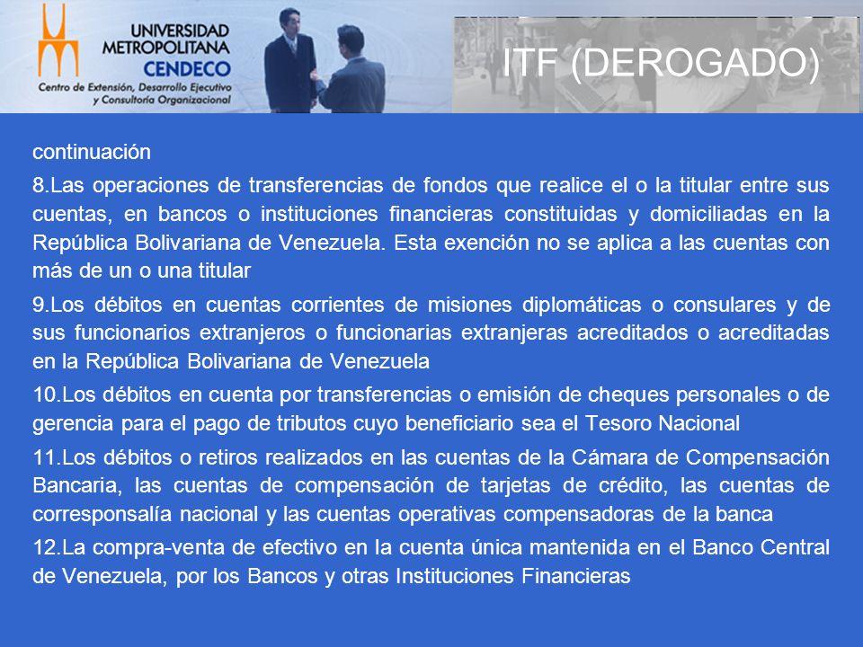 ITF (DEROGADO) continuación