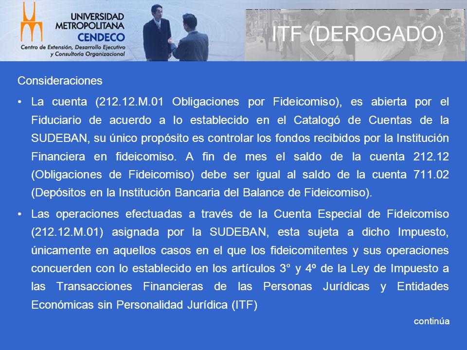 ITF (DEROGADO) Consideraciones