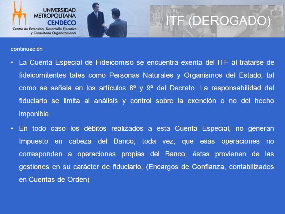 ITF (DEROGADO) continuación.