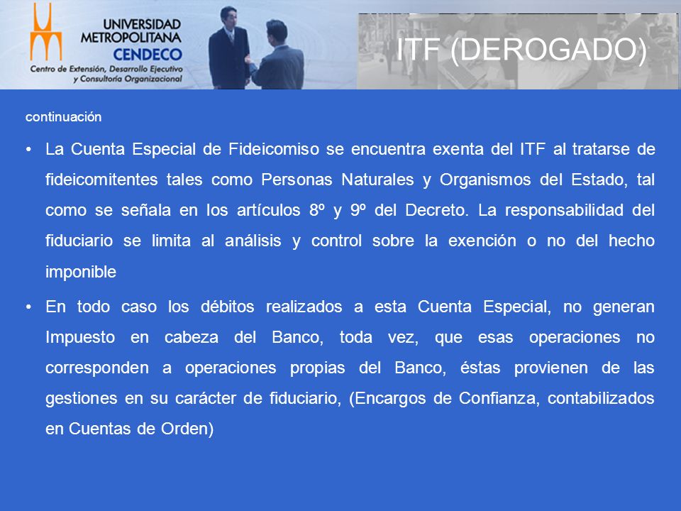 ITF (DEROGADO)continuación.