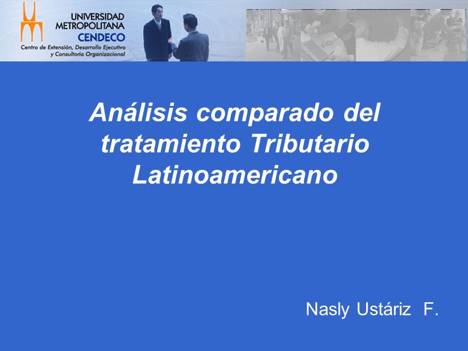 Análisis comparado del tratamiento Tributario Latinoamericano