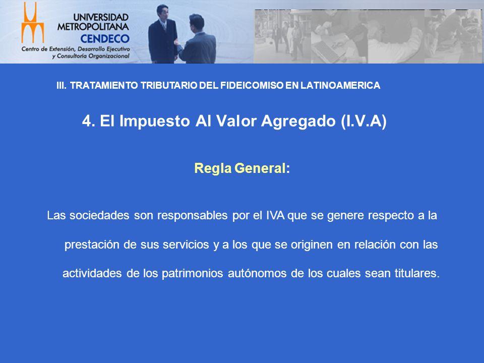 4. El Impuesto Al Valor Agregado (I.V.A)