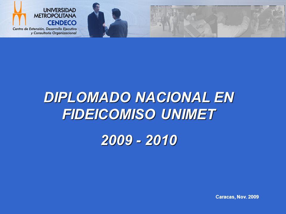 DIPLOMADO NACIONAL EN FIDEICOMISO UNIMET