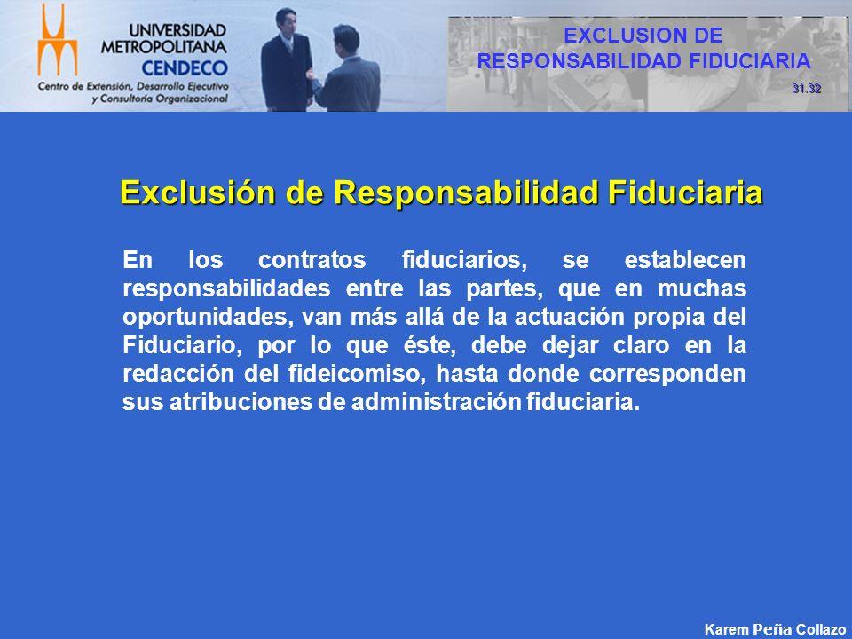 Exclusión de Responsabilidad Fiduciaria