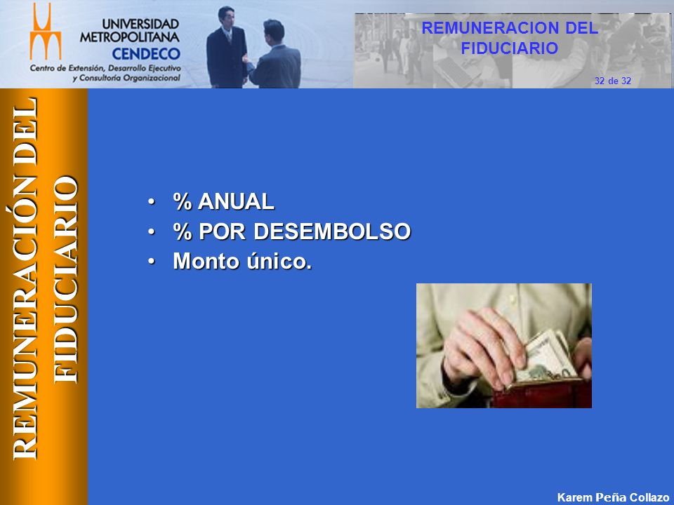 REMUNERACION DEL FIDUCIARIO REMUNERACIÓN DEL FIDUCIARIO