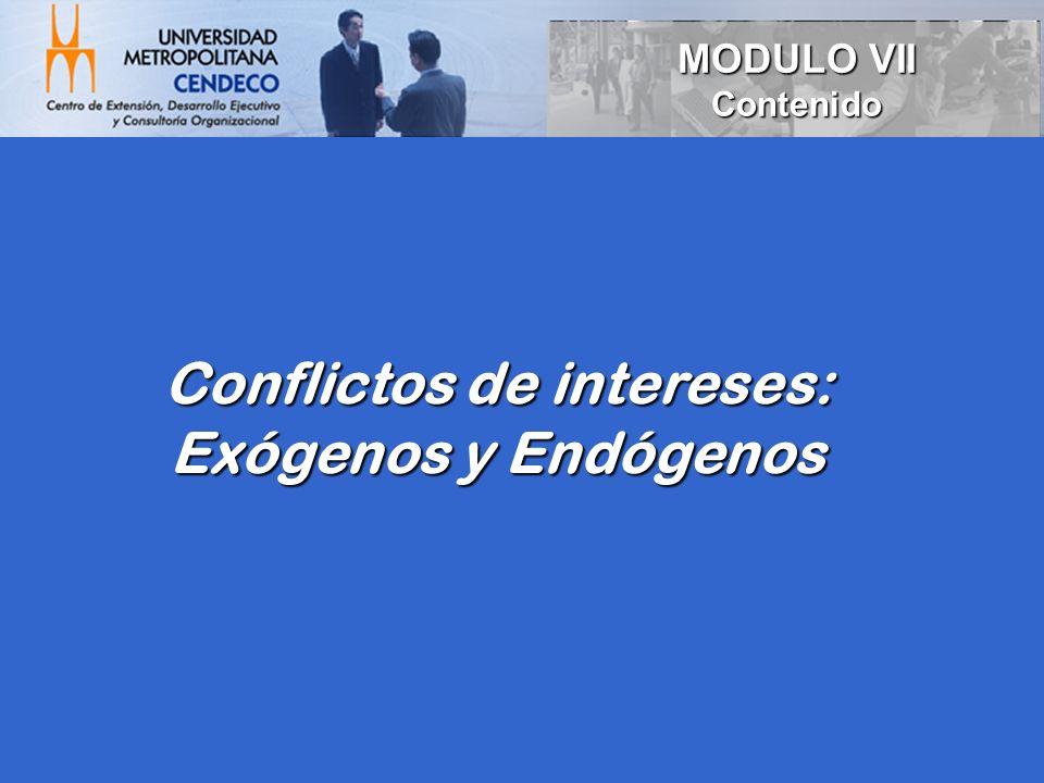 Conflictos de intereses: Exógenos y Endógenos