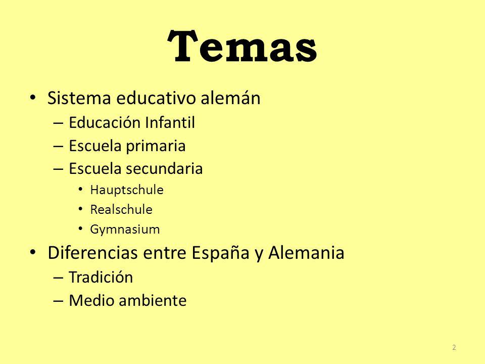 Temas Sistema educativo alemán Diferencias entre España y Alemania