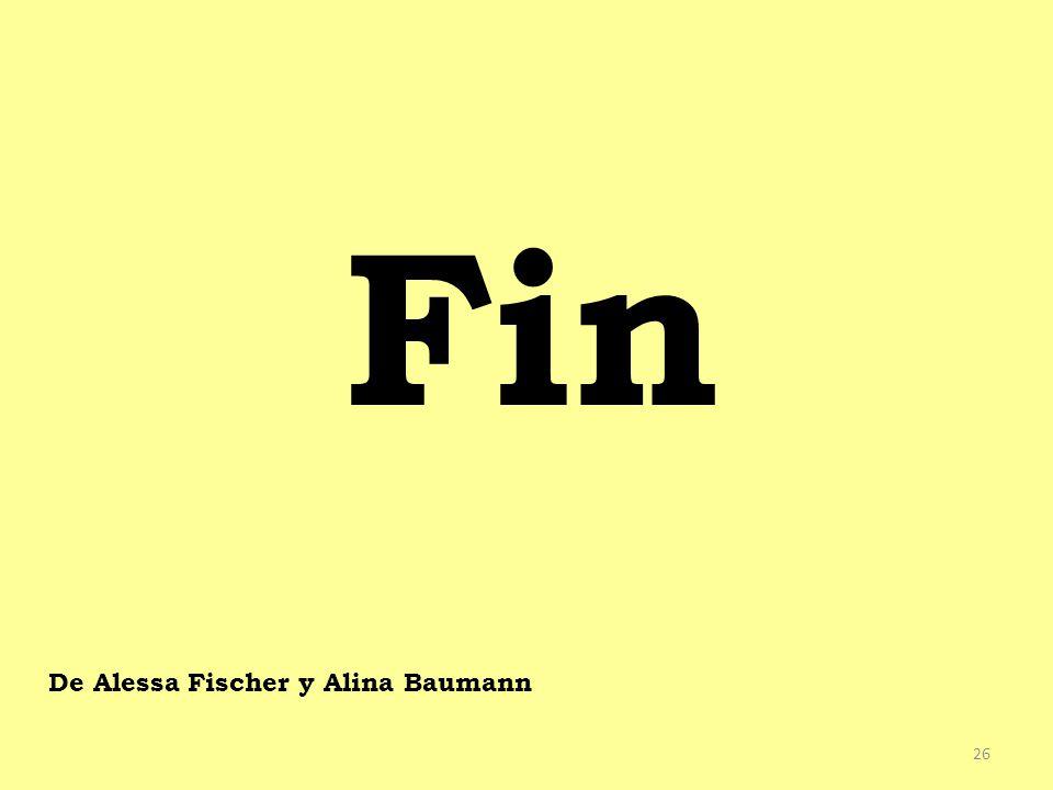 Fin De Alessa Fischer y Alina Baumann