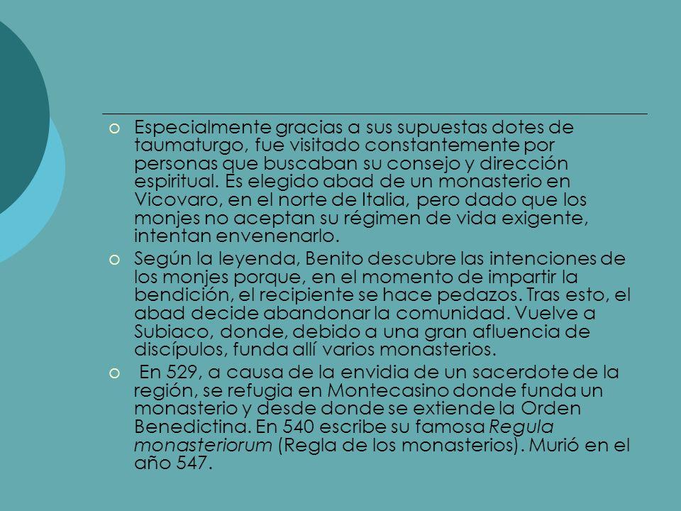 Especialmente gracias a sus supuestas dotes de taumaturgo, fue visitado constantemente por personas que buscaban su consejo y dirección espiritual. Es elegido abad de un monasterio en Vicovaro, en el norte de Italia, pero dado que los monjes no aceptan su régimen de vida exigente, intentan envenenarlo.