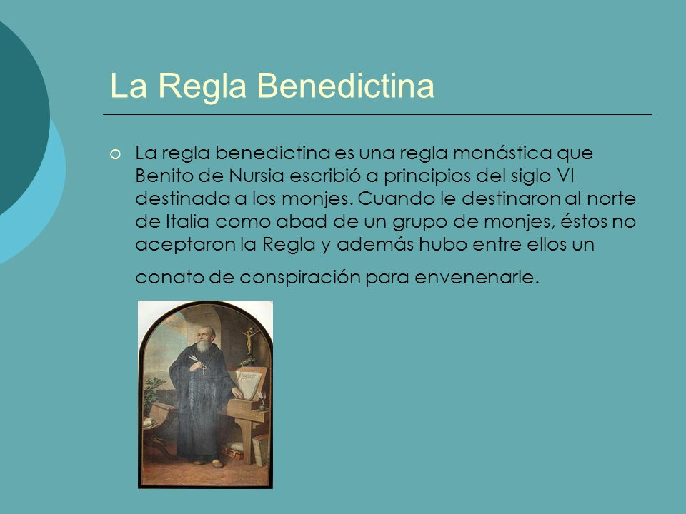 La Regla Benedictina