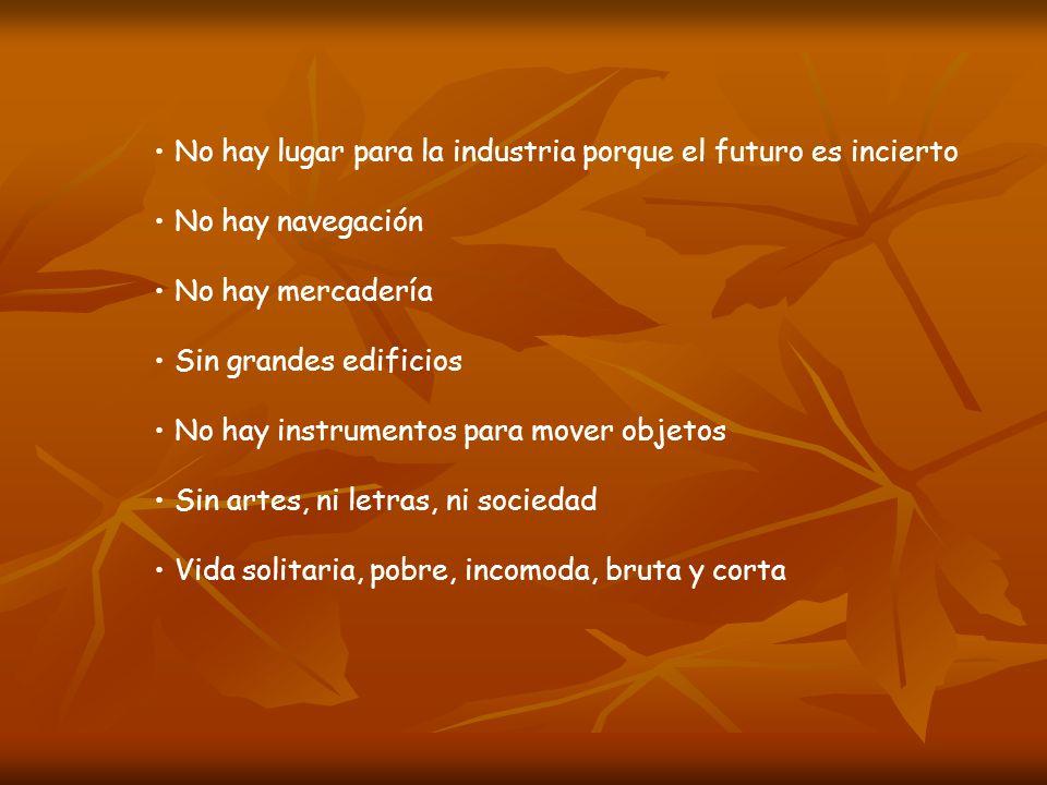 No hay lugar para la industria porque el futuro es incierto