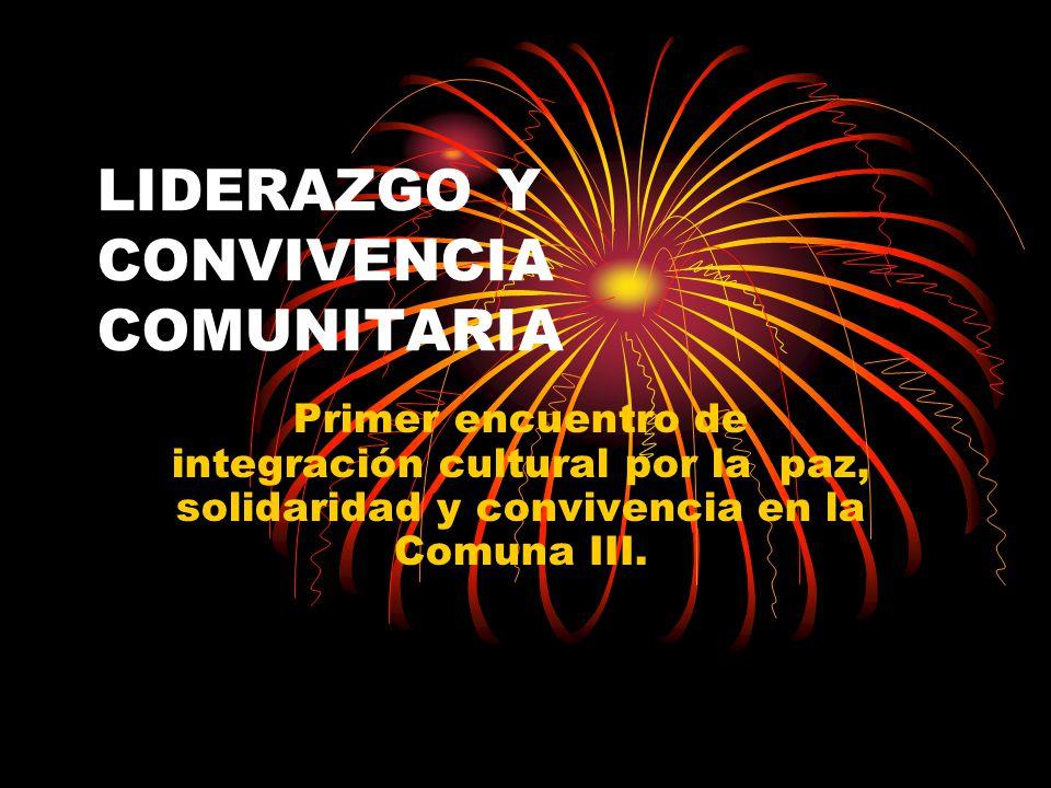 LIDERAZGO Y CONVIVENCIA COMUNITARIA