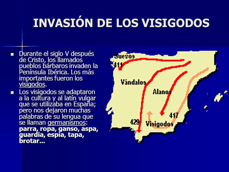 INVASIÓN DE LOS VISIGODOS