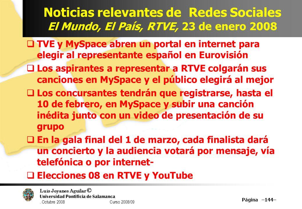 Noticias relevantes de Redes Sociales El Mundo, El País, RTVE, 23 de enero 2008