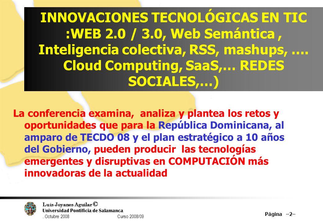 INNOVACIONES TECNOLÓGICAS EN TIC :WEB 2. 0 / 3