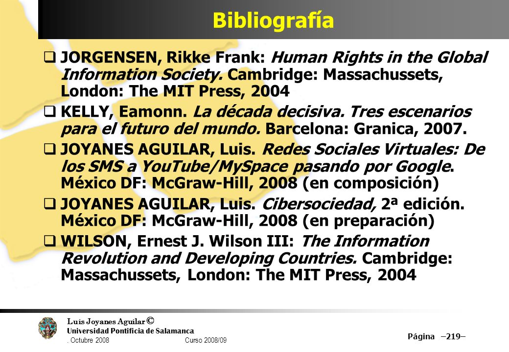 BibliografíaJORGENSEN, Rikke Frank: Human Rights in the Global Information Society. Cambridge: Massachussets, London: The MIT Press, 2004.