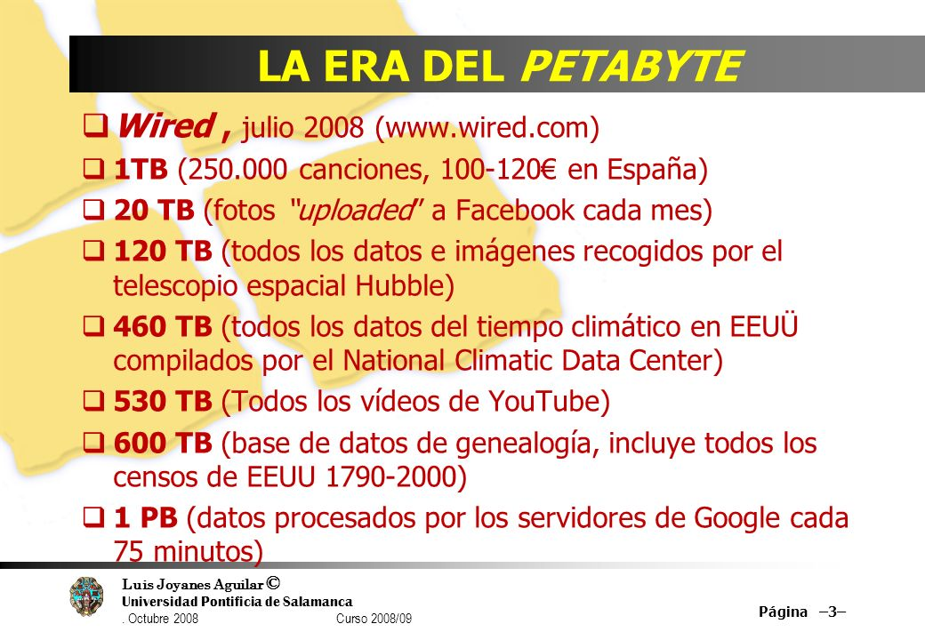 LA ERA DEL PETABYTE Wired , julio 2008 (www.wired.com)