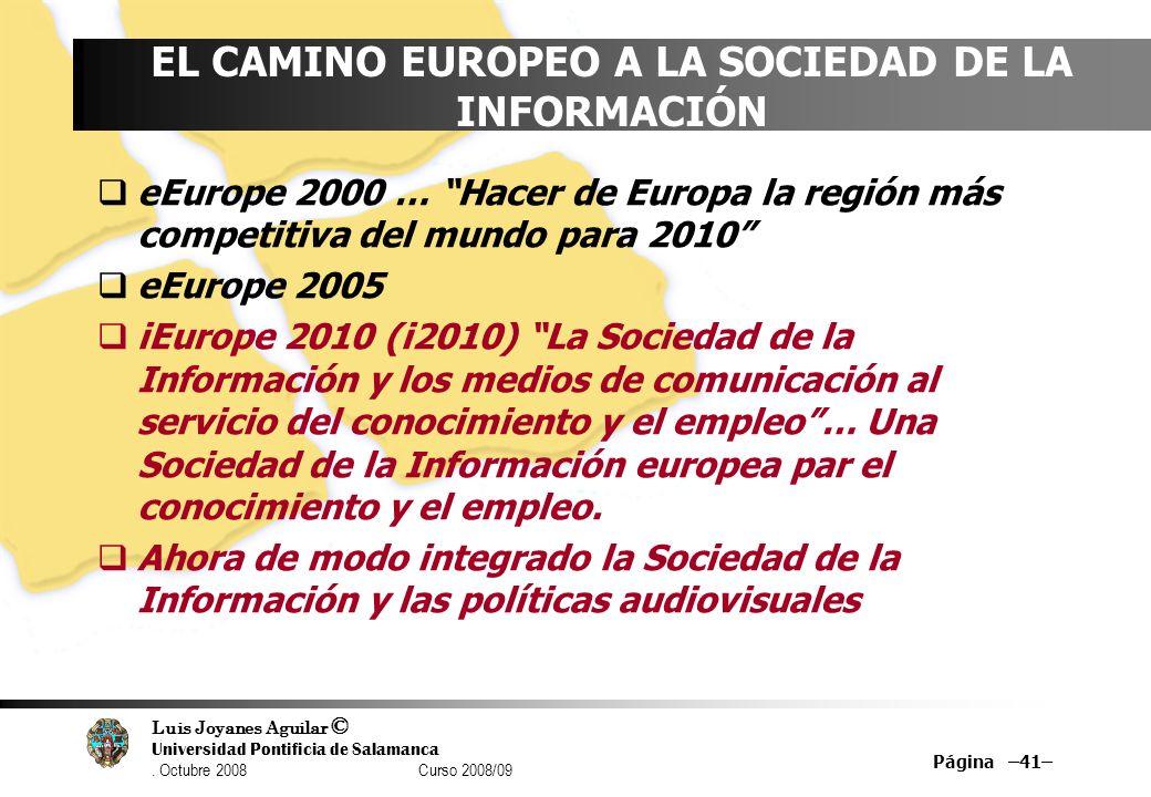 EL CAMINO EUROPEO A LA SOCIEDAD DE LA INFORMACIÓN