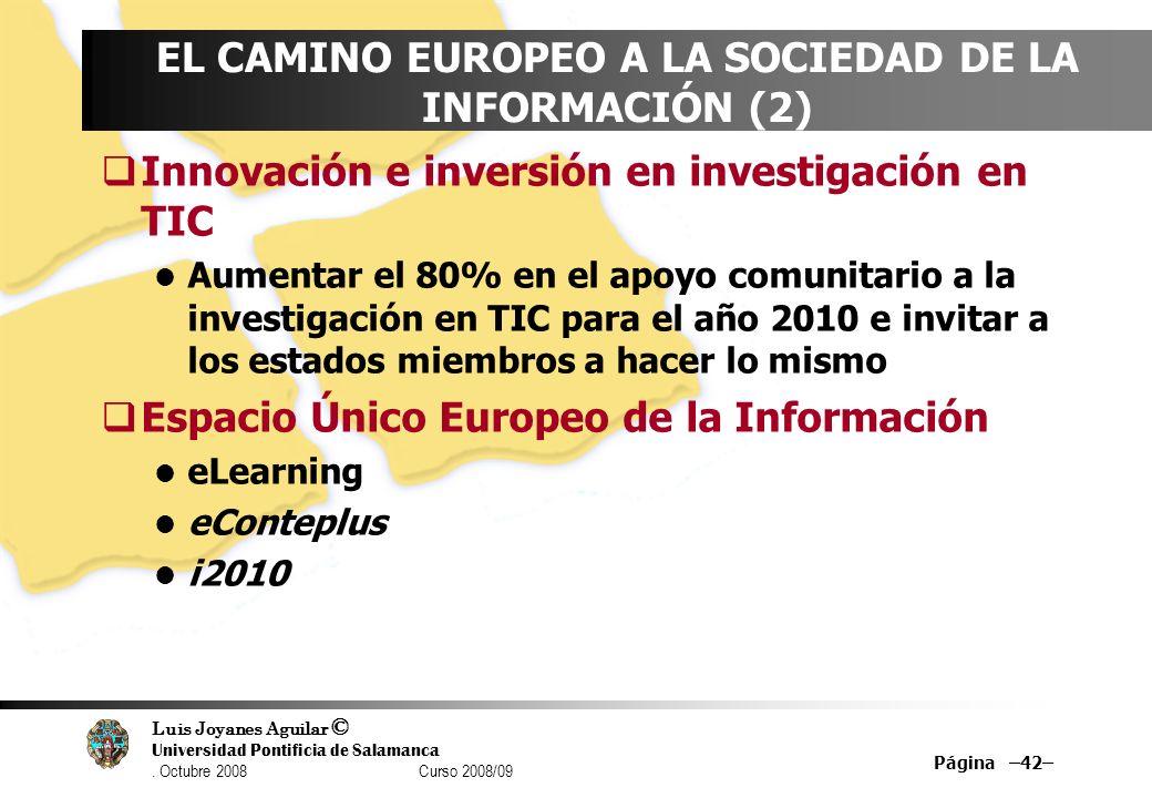 EL CAMINO EUROPEO A LA SOCIEDAD DE LA INFORMACIÓN (2)