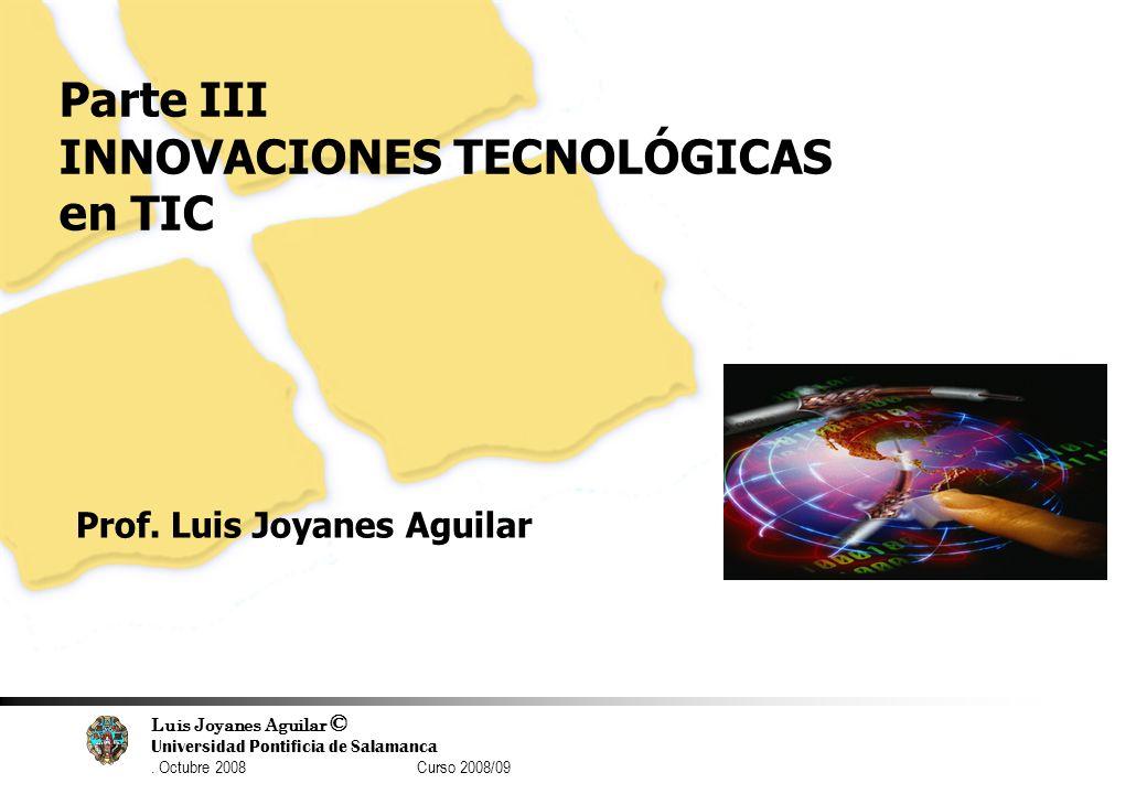 Parte III INNOVACIONES TECNOLÓGICAS en TIC
