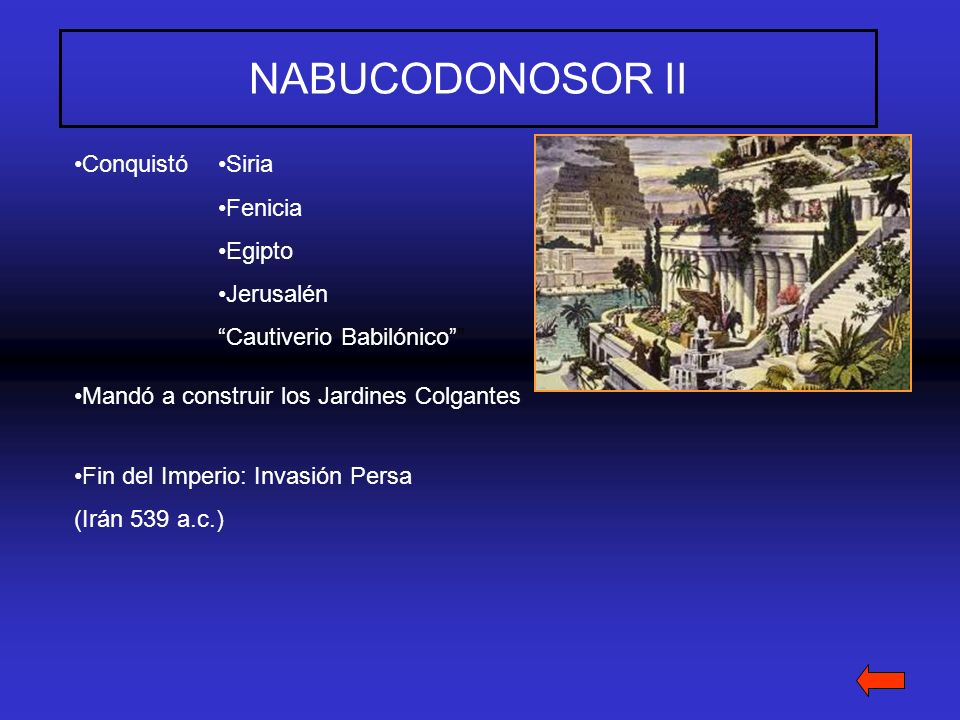 NABUCODONOSOR II Conquistó Siria Fenicia Egipto Jerusalén