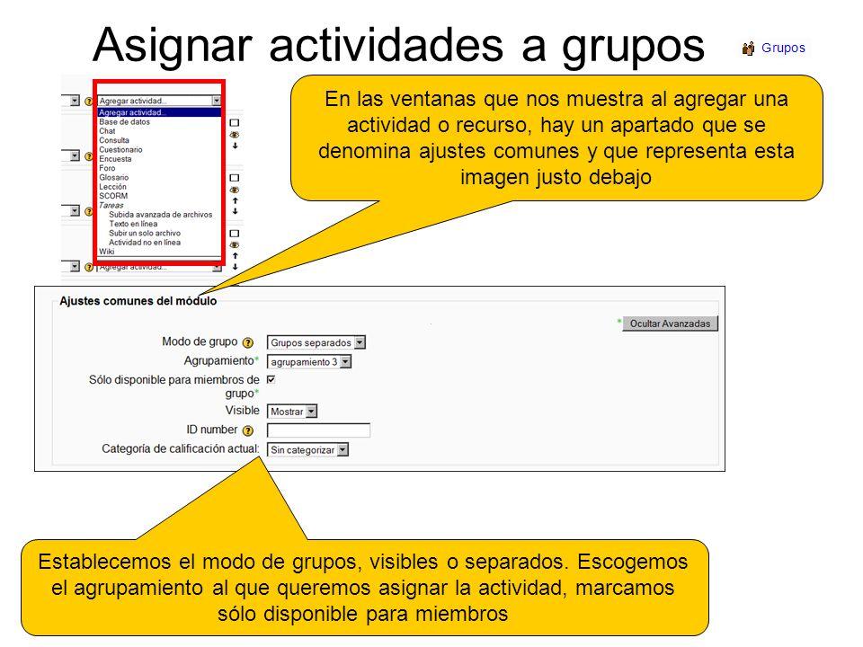 Asignar actividades a grupos