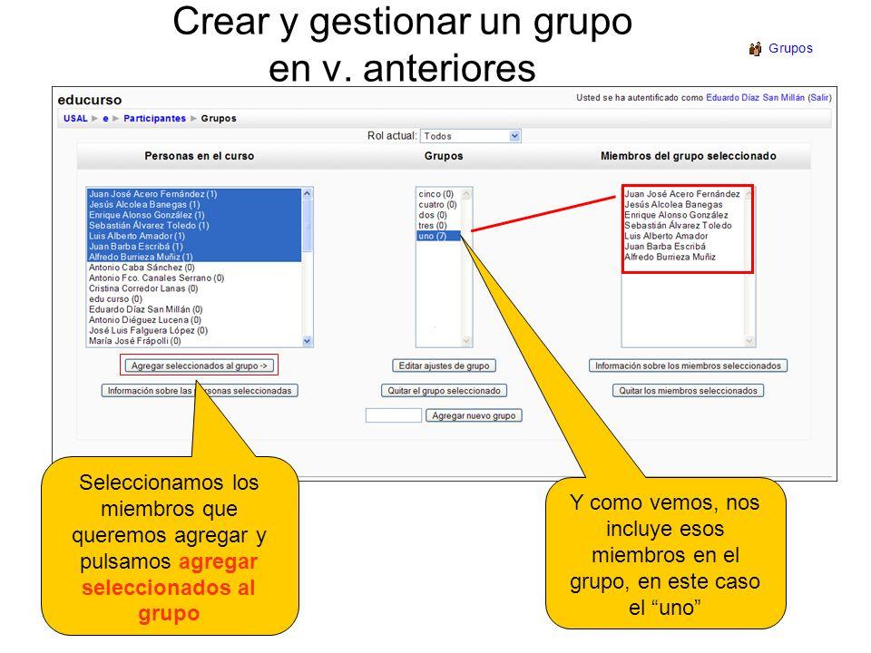 Crear y gestionar un grupo en v. anteriores