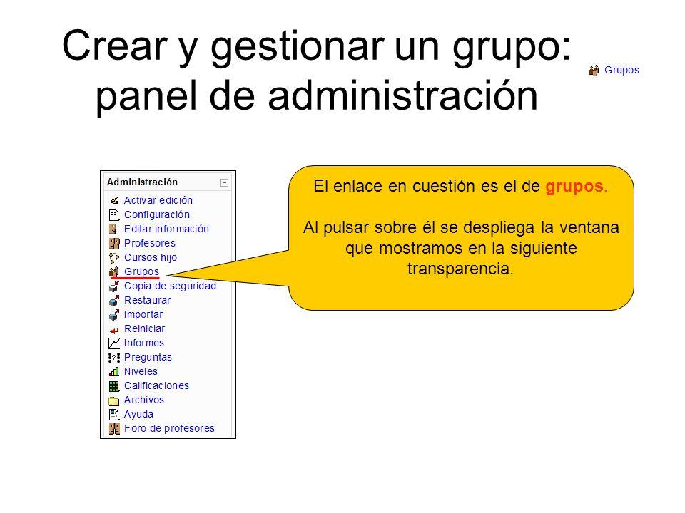 Crear y gestionar un grupo: panel de administración