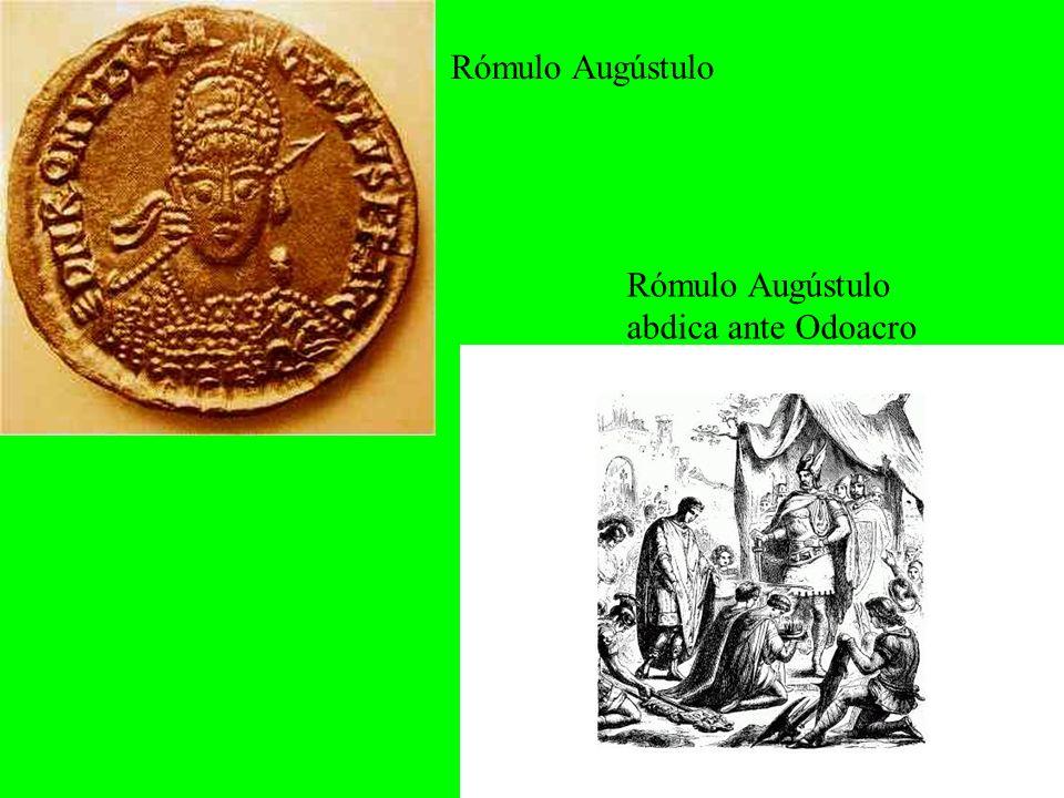 Rómulo Augústulo Rómulo Augústulo abdica ante Odoacro