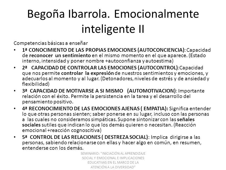 Begoña Ibarrola. Emocionalmente inteligente II