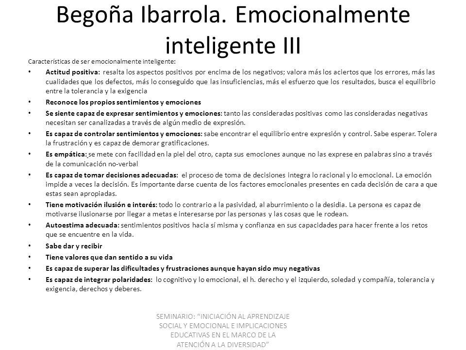 Begoña Ibarrola. Emocionalmente inteligente III