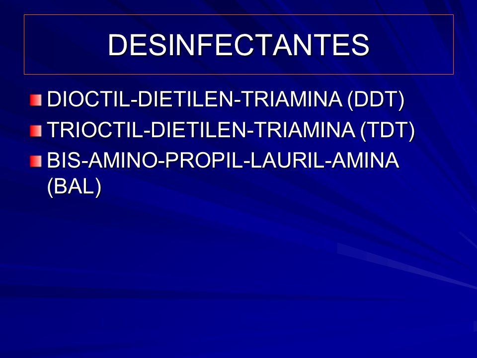 DESINFECTANTES DIOCTIL-DIETILEN-TRIAMINA (DDT)