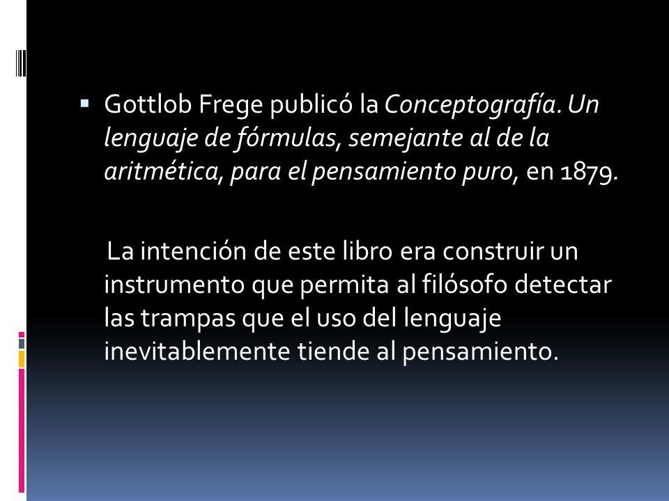 Gottlob Frege publicó la Conceptografía
