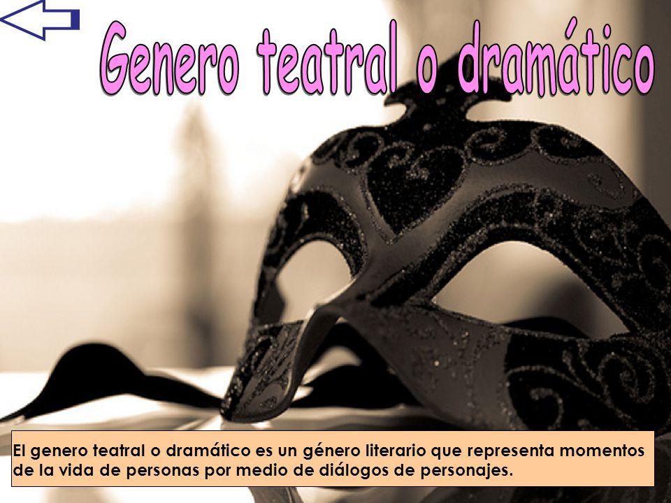 Genero teatral o dramático
