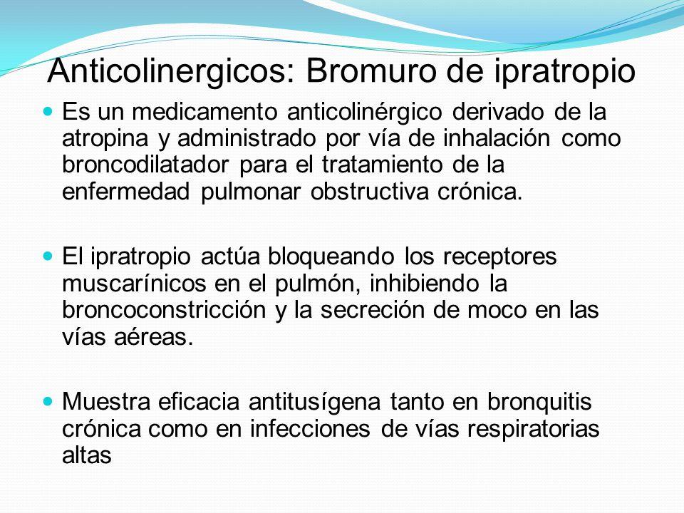 Anticolinergicos: Bromuro de ipratropio