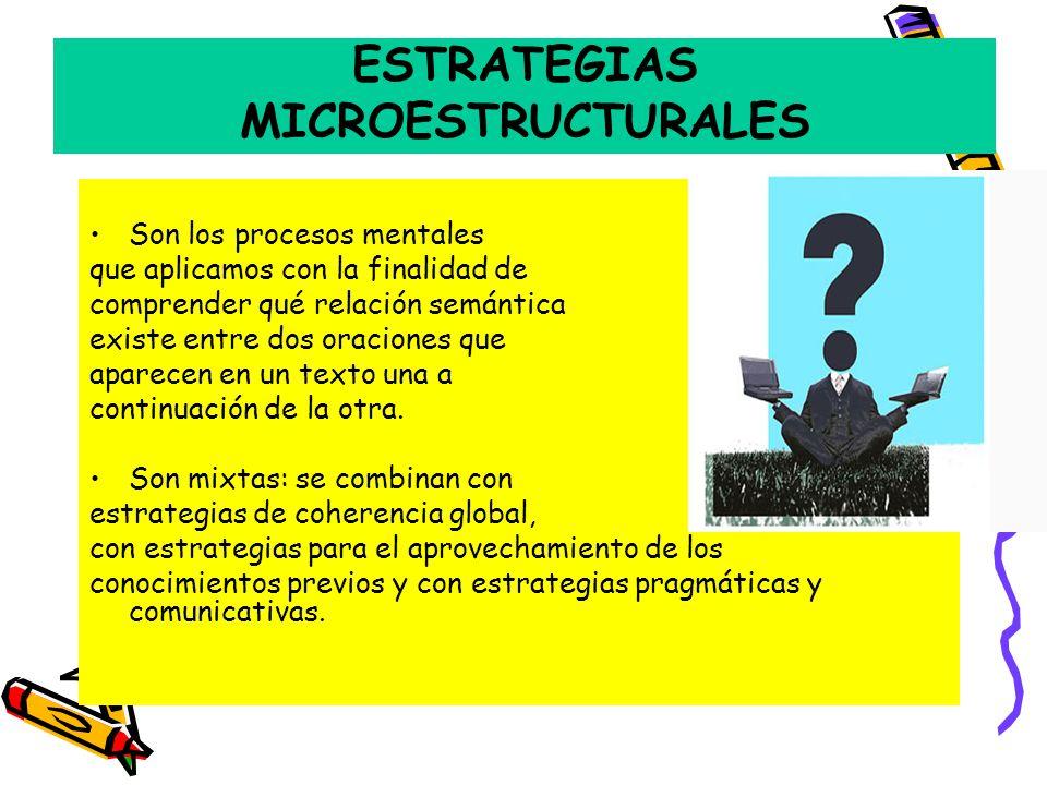 ESTRATEGIAS MICROESTRUCTURALES