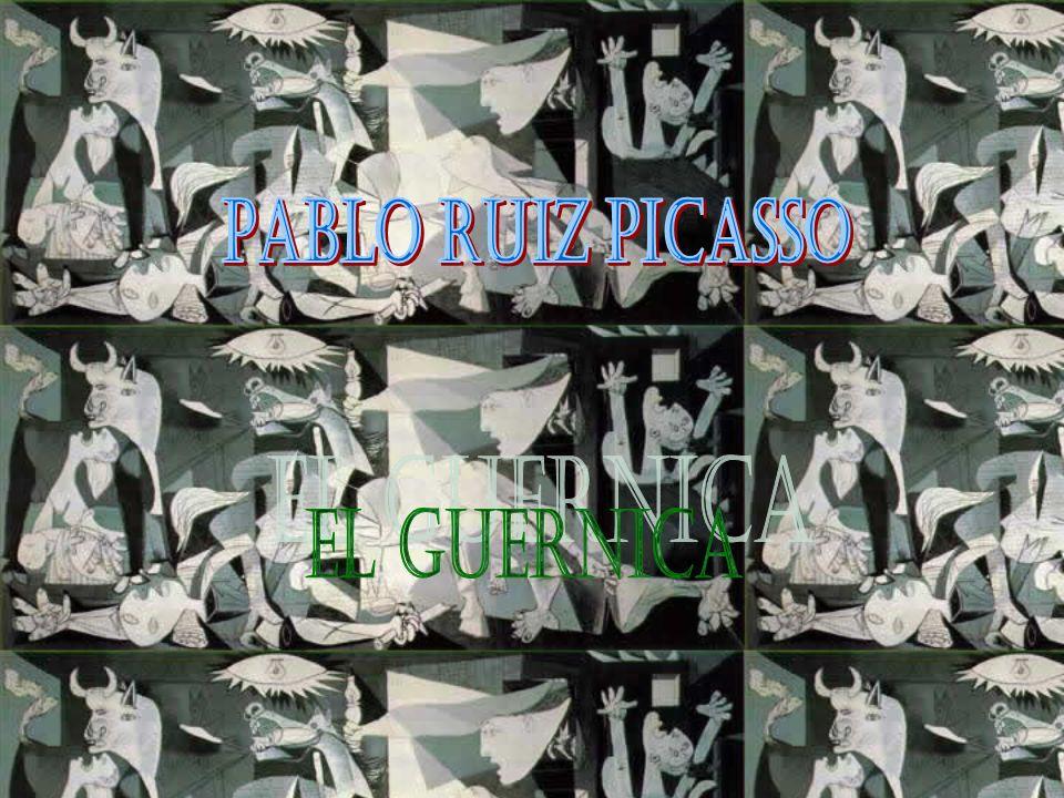 PABLO RUIZ PICASSO EL GUERNICA