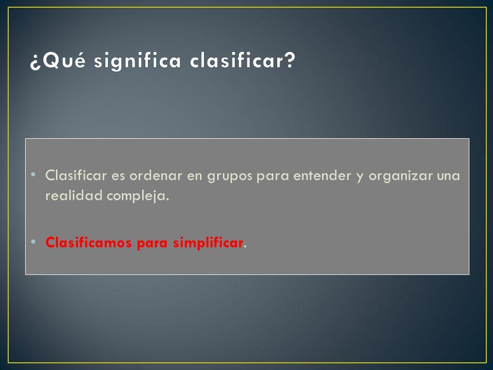 ¿Qué significa clasificar