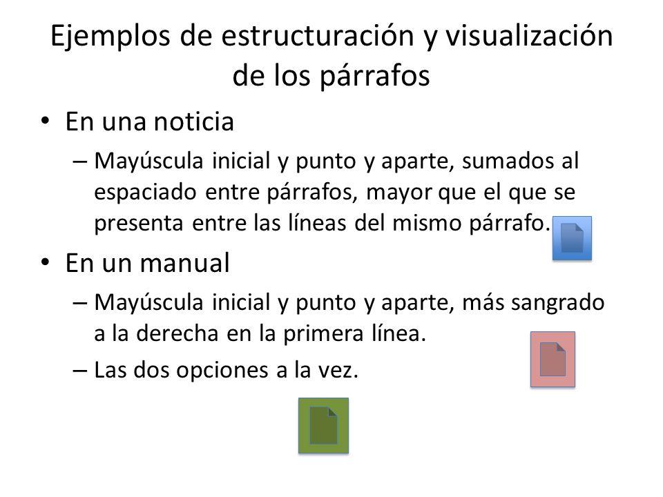 Ejemplos de estructuración y visualización de los párrafos
