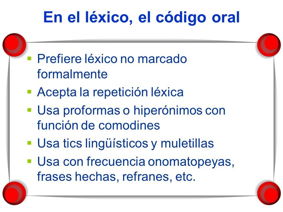 En el léxico, el código oral
