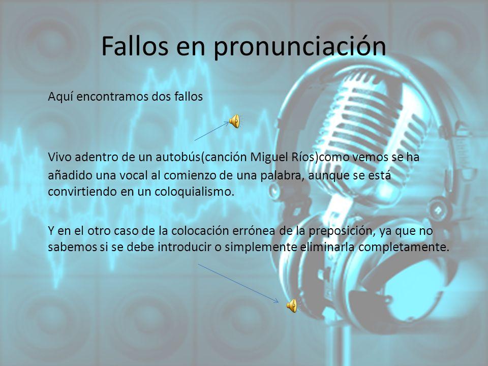 Fallos en pronunciación