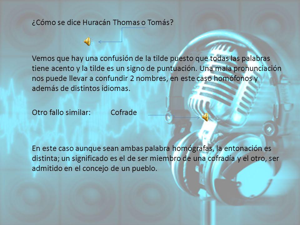 ¿Cómo se dice Huracán Thomas o Tomás