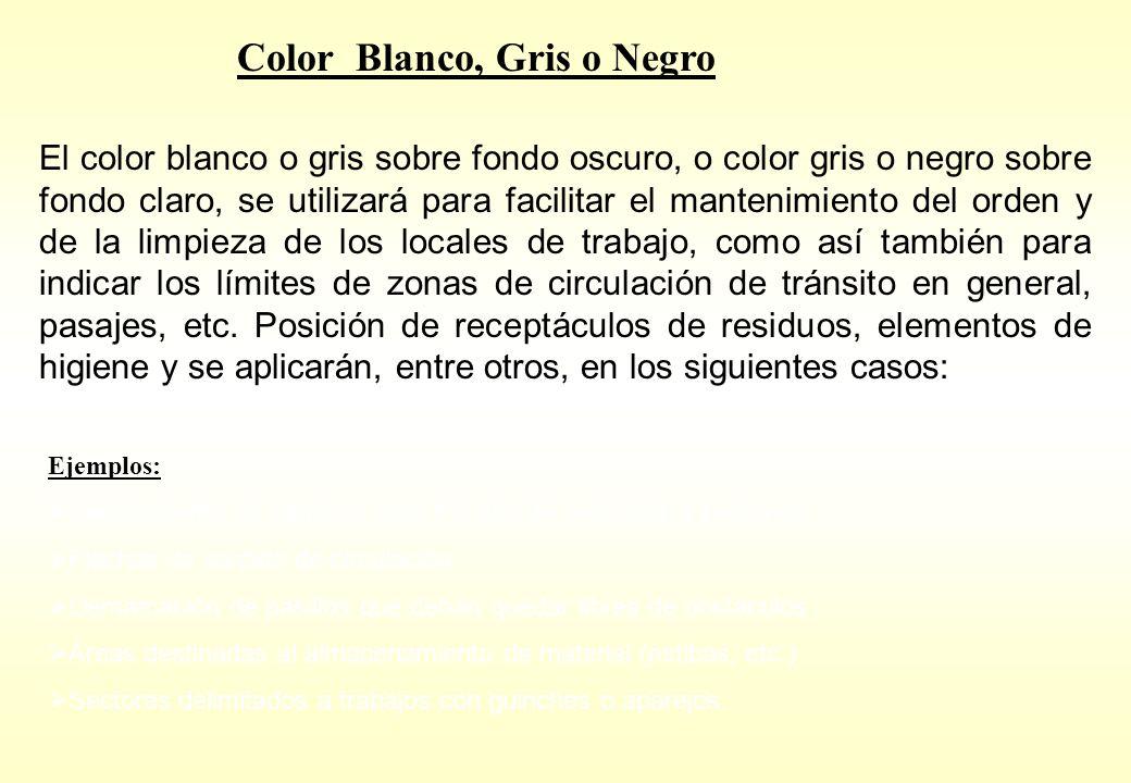 Color Blanco, Gris o Negro