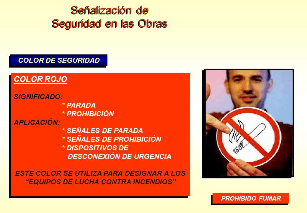 Señalización de Seguridad en las Obras COLOR ROJO COLOR DE SEGURIDAD