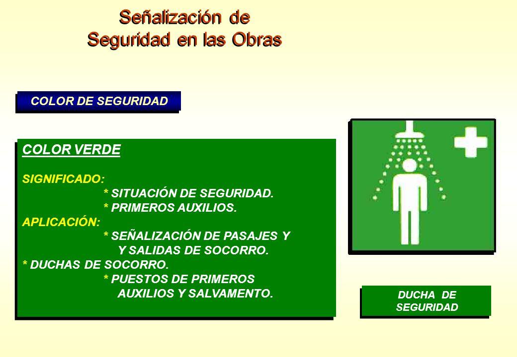 Señalización de Seguridad en las Obras COLOR VERDE COLOR DE SEGURIDAD