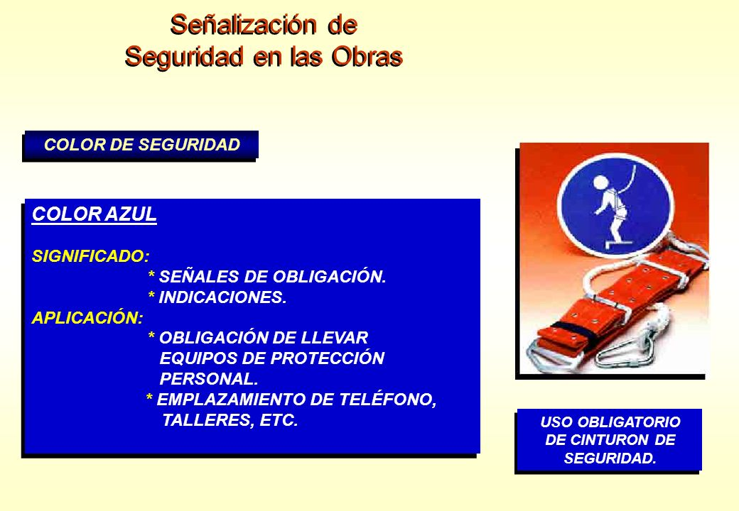 Señalización de Seguridad en las Obras COLOR AZUL COLOR DE SEGURIDAD