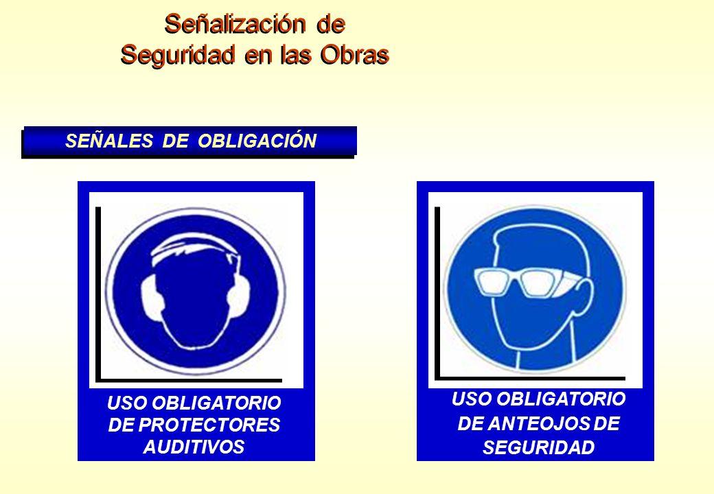 Señalización de Seguridad en las Obras SEÑALES DE OBLIGACIÓN
