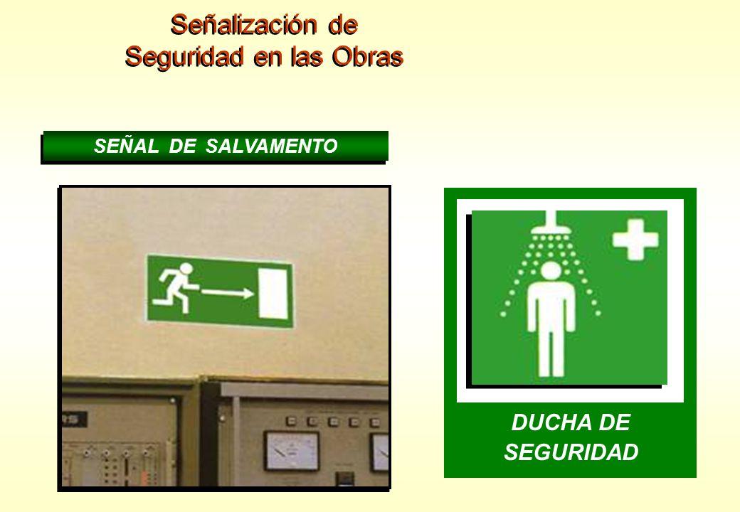 Señalización de Seguridad en las Obras LAVAOJOS ESCAPE DUCHA DE